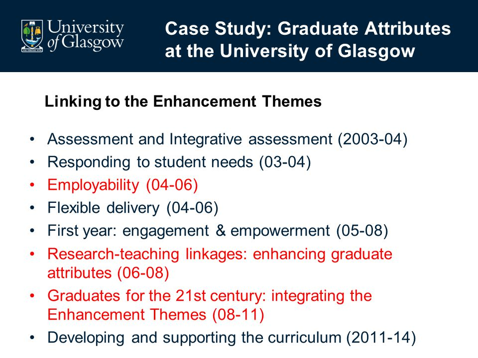 Case Study: Graduate Attributes at the University of Glasgow