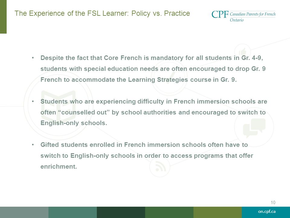 The Experience of the FSL Learner: Policy vs. Practice