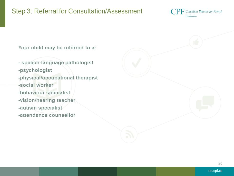 Step 3: Referral for Consultation/Assessment