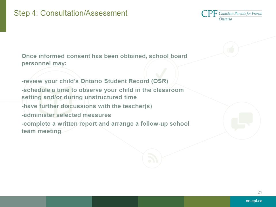 Step 4: Consultation/Assessment