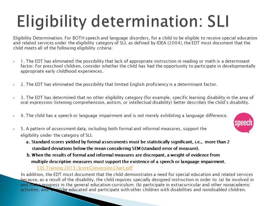 Eligibility determination: SLI