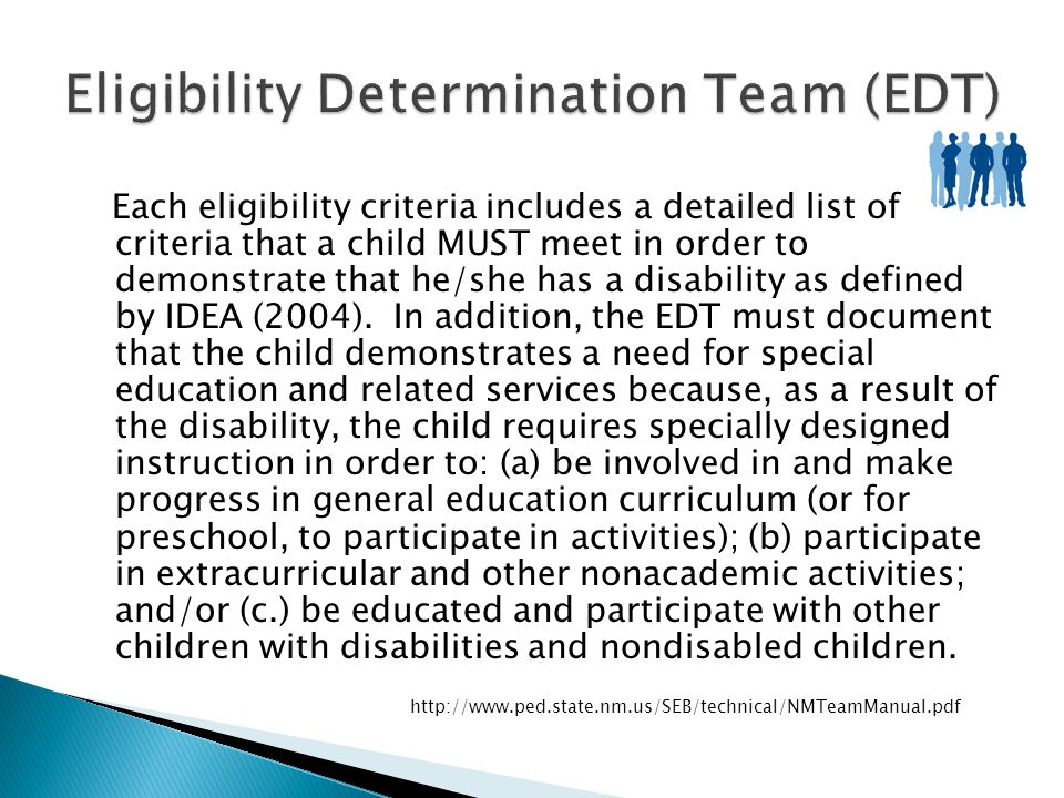 Eligibility Determination Team (EDT)