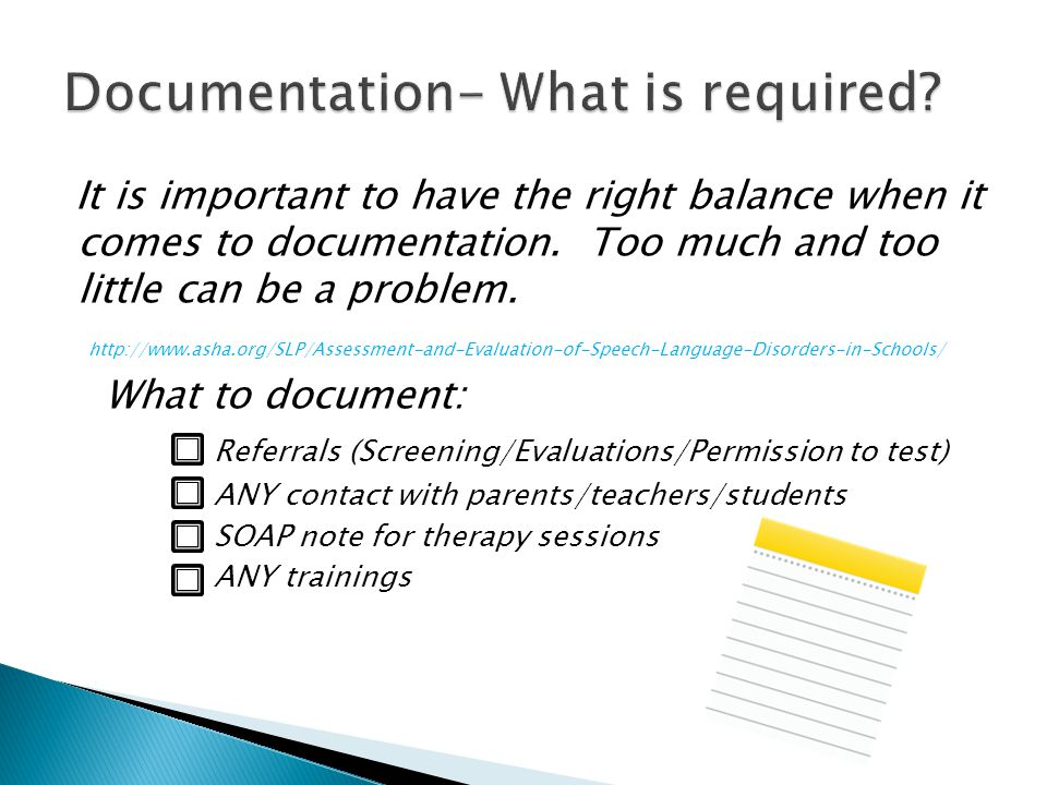 Documentation- What is required
