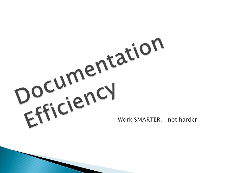 Documentation Efficiency