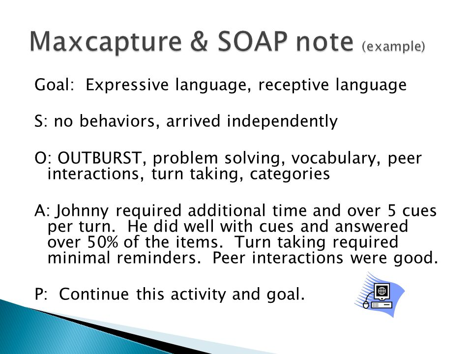 Maxcapture & SOAP note (example)