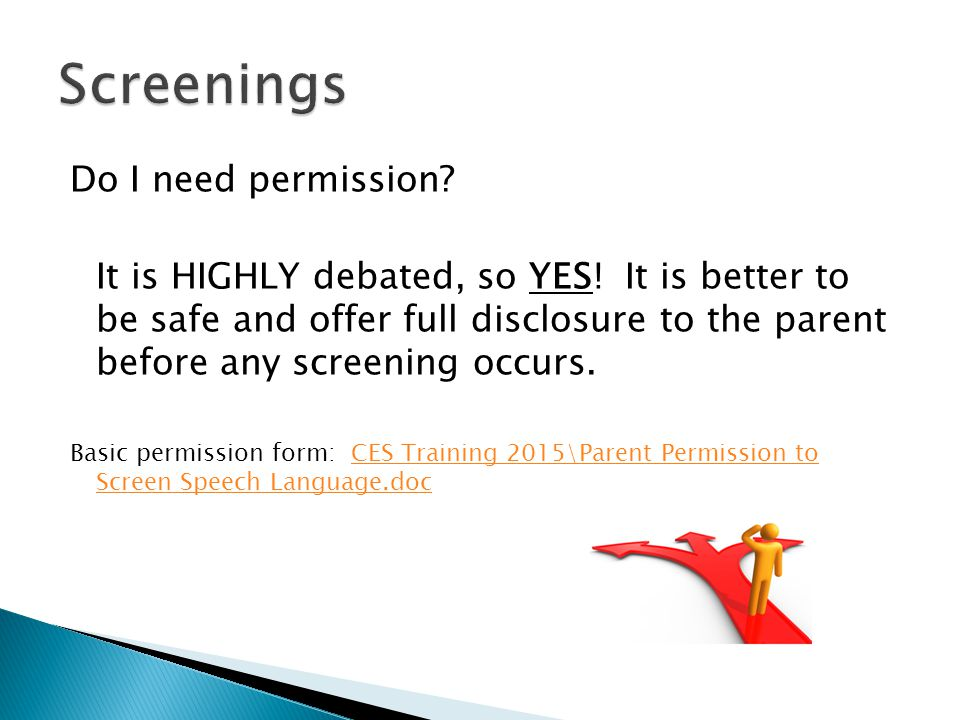 Screenings Do I need permission