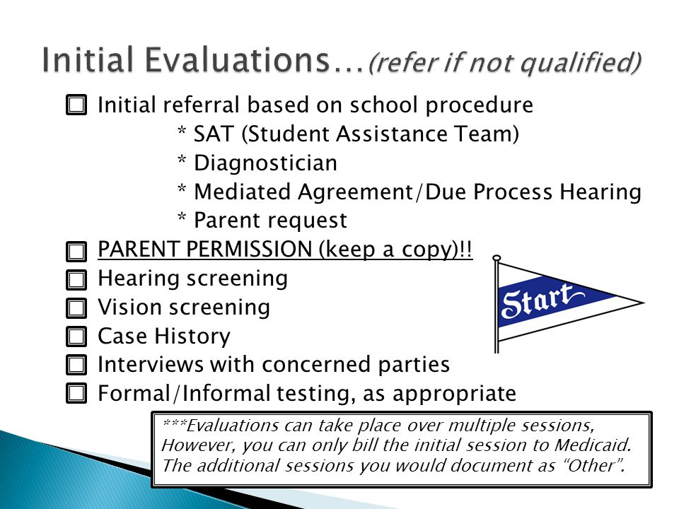 Initial Evaluations…(refer if not qualified)