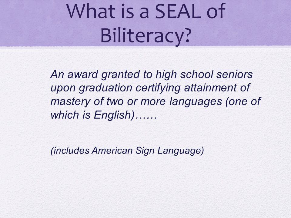 What is a SEAL of Biliteracy