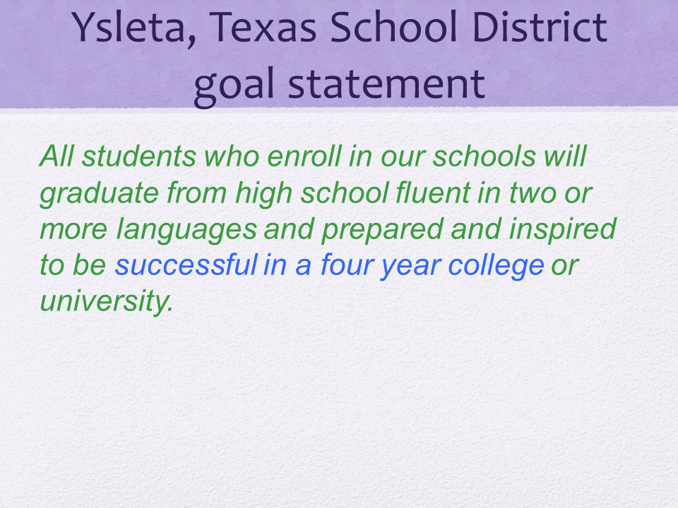 Ysleta, Texas School District goal statement