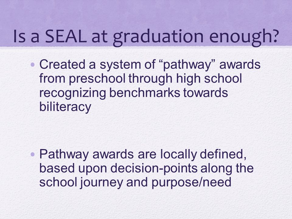 Is a SEAL at graduation enough