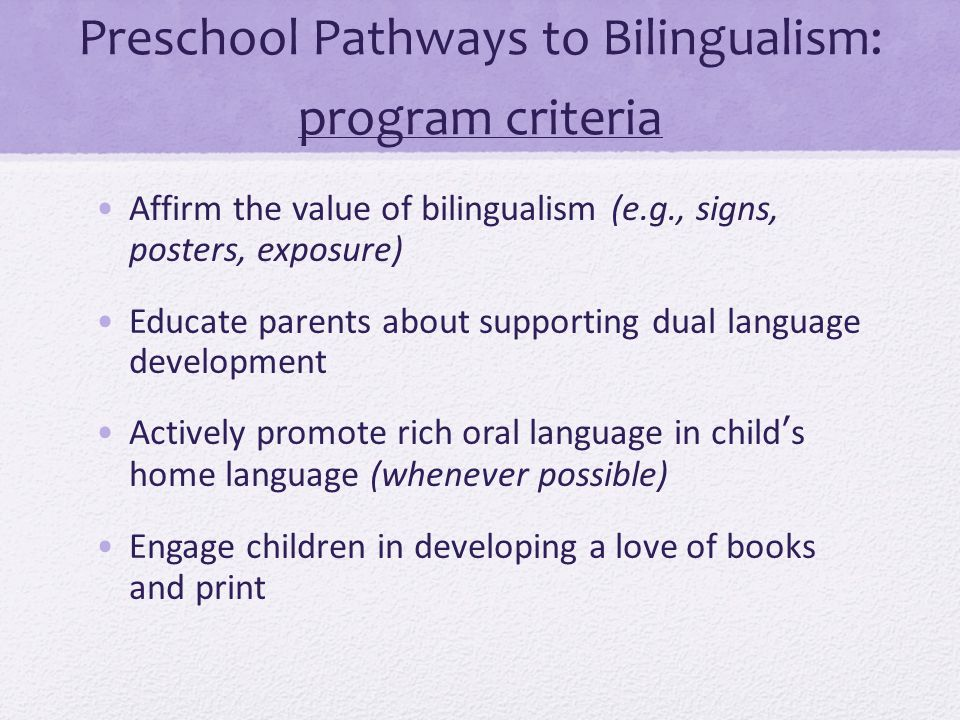 Preschool Pathways to Bilingualism: program criteria