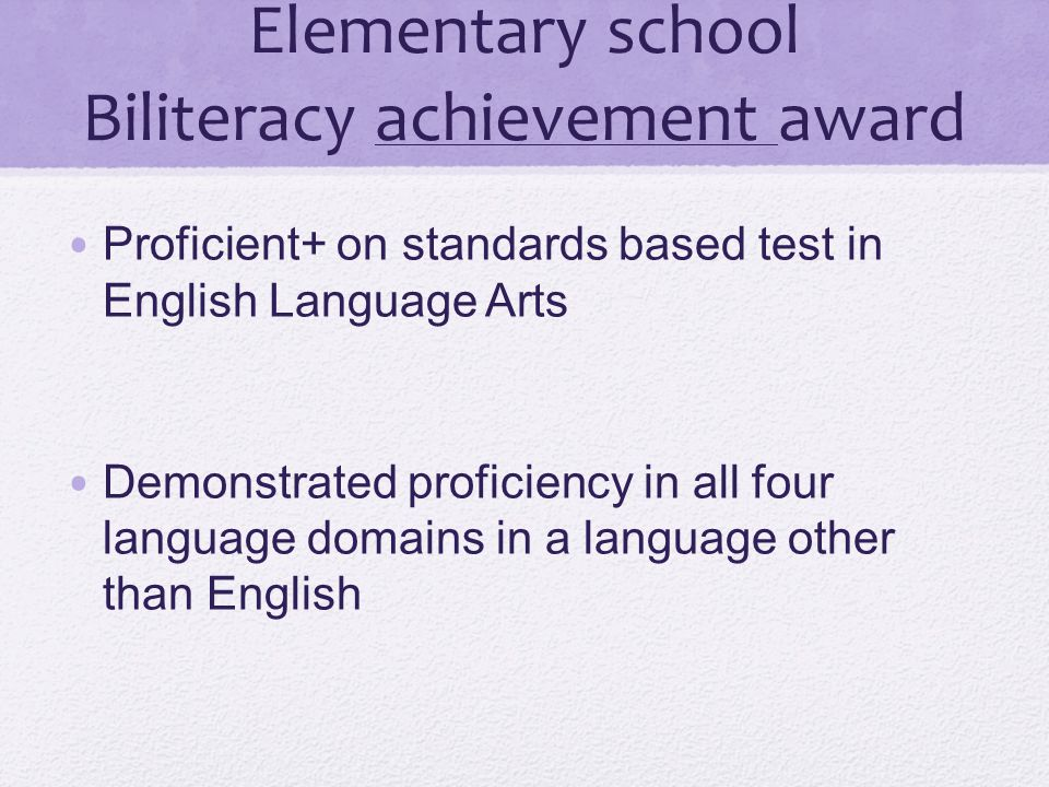 Elementary school Biliteracy achievement award