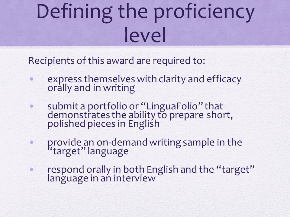 Defining the proficiency level