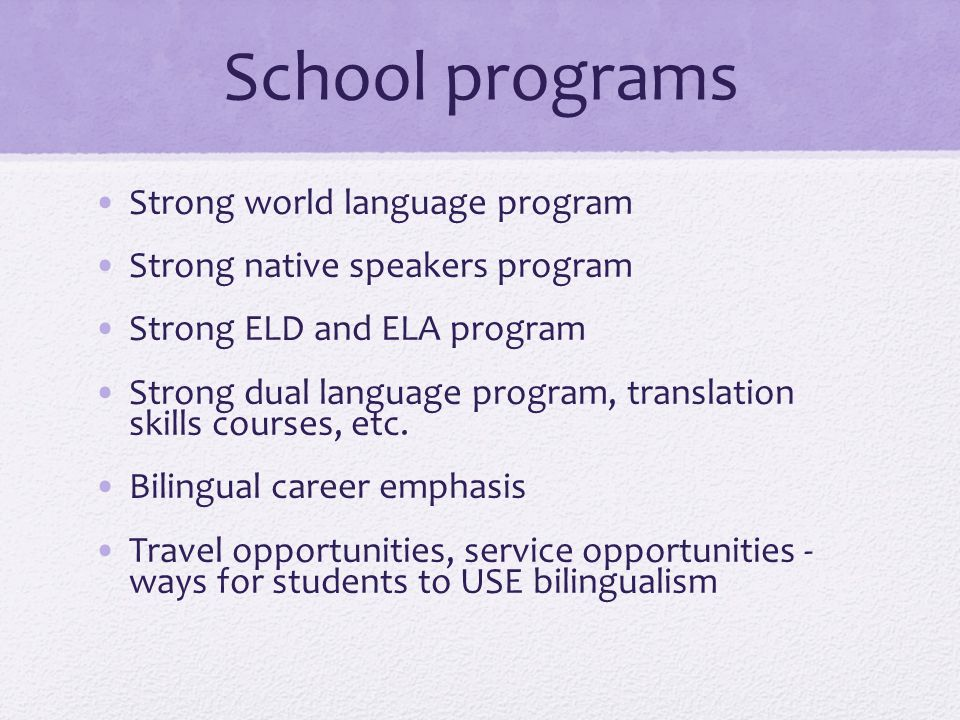 School programs Strong world language program