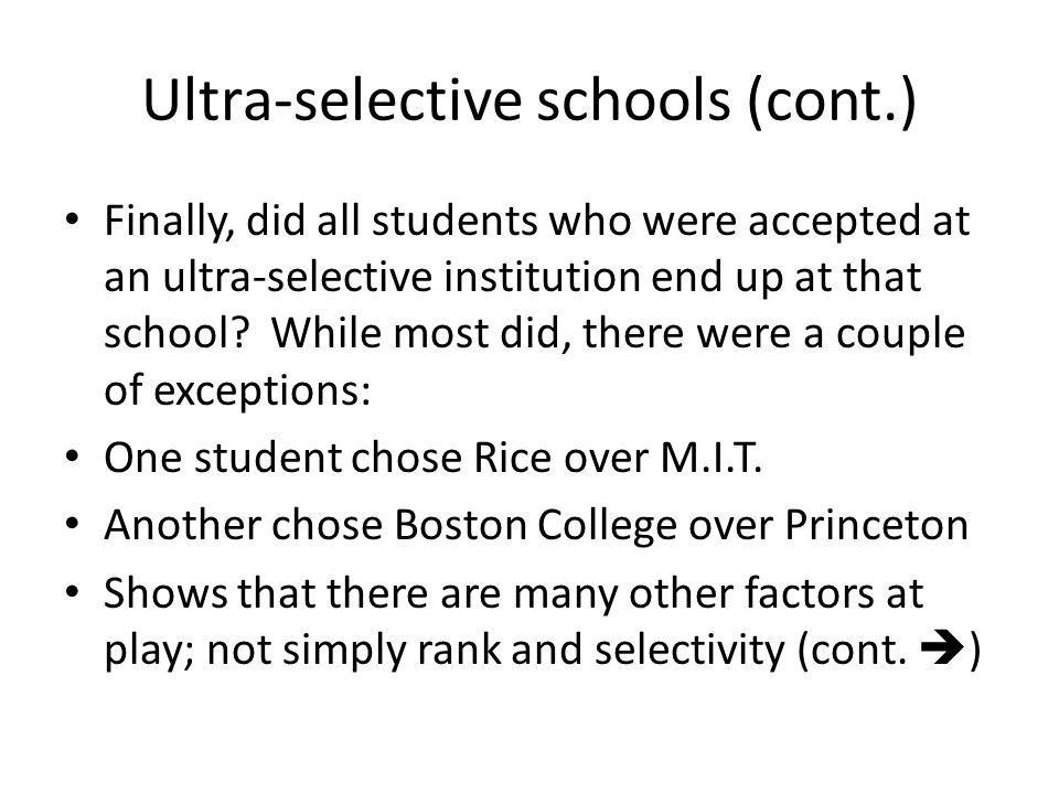 Ultra-selective schools (cont.)