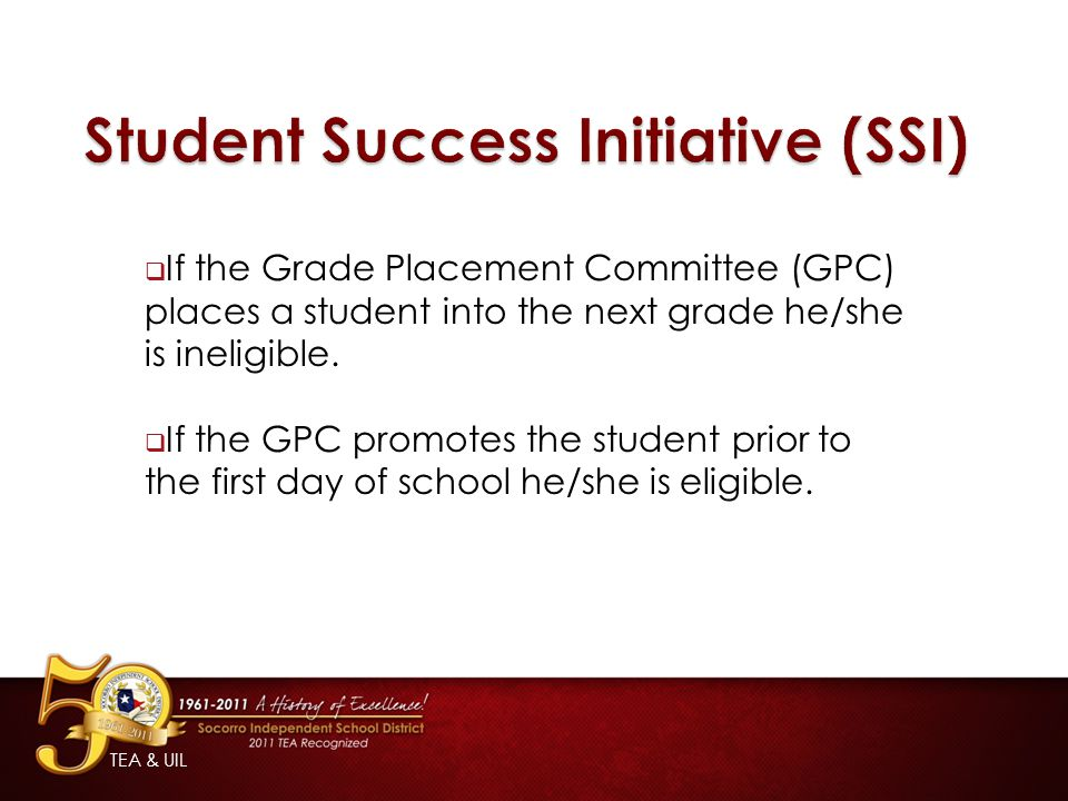Student Success Initiative (SSI)