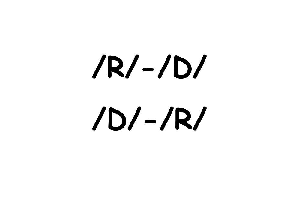 /R/-/D/ /D/-/R/