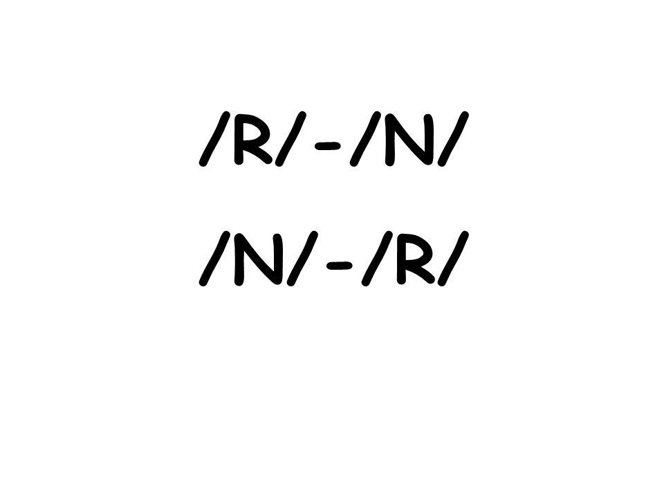 /R/-/N/ /N/-/R/