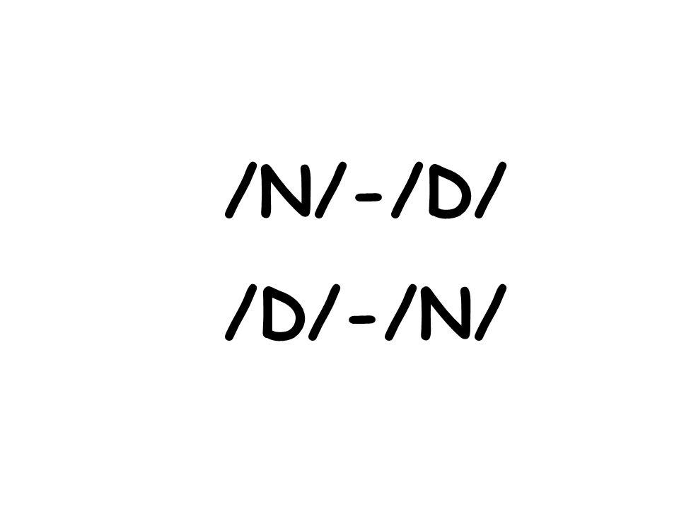 /N/-/D/ /D/-/N/