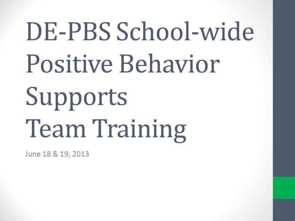 DE-PBS School-wide Positive Behavior Supports Team Training