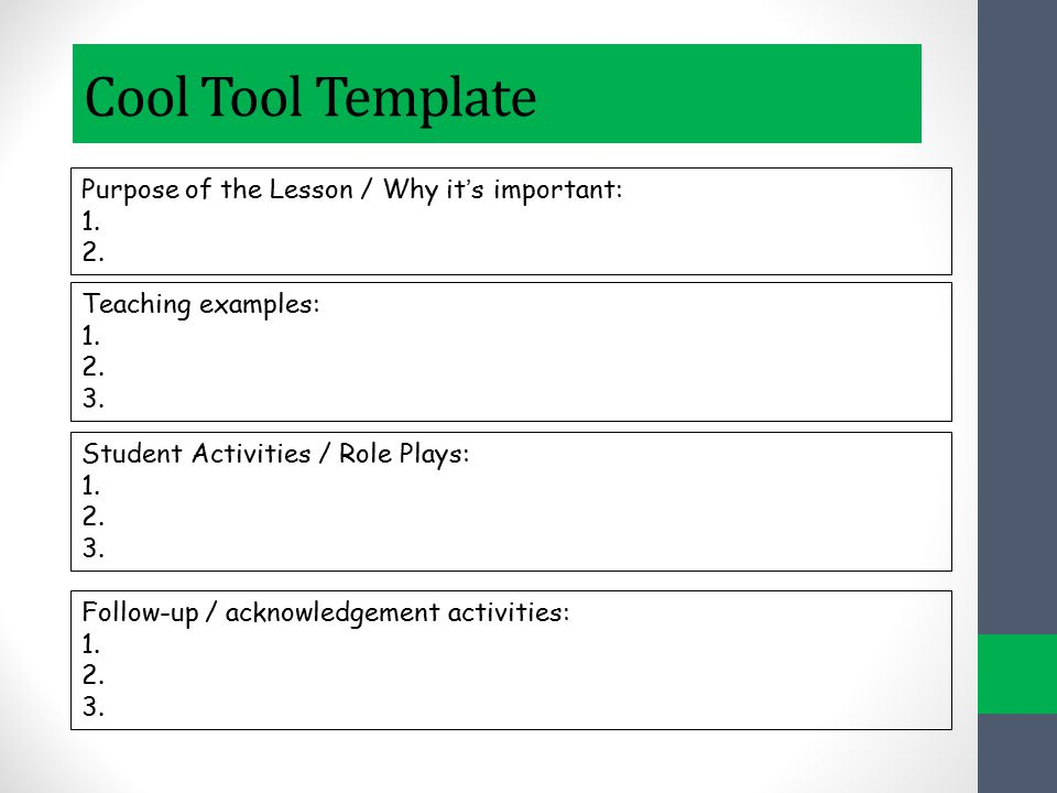 Cool Tool Template Purpose of the Lesson / Why it's important: 1. 2.