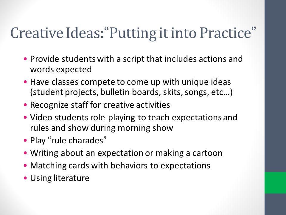 Creative Ideas: Putting it into Practice