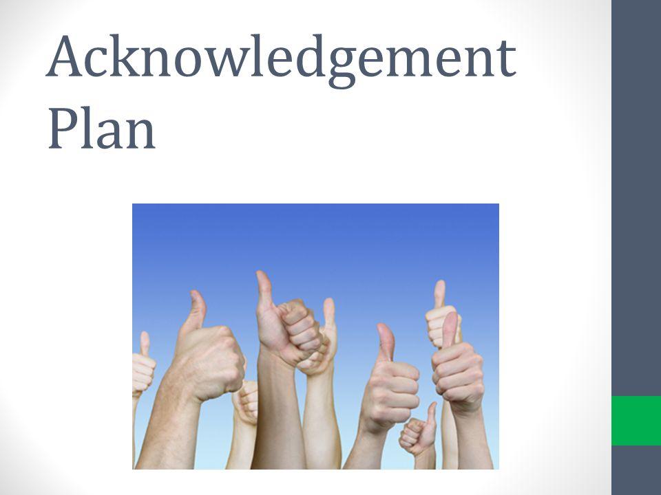 Acknowledgement Plan