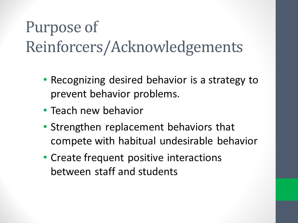 Purpose of Reinforcers/Acknowledgements