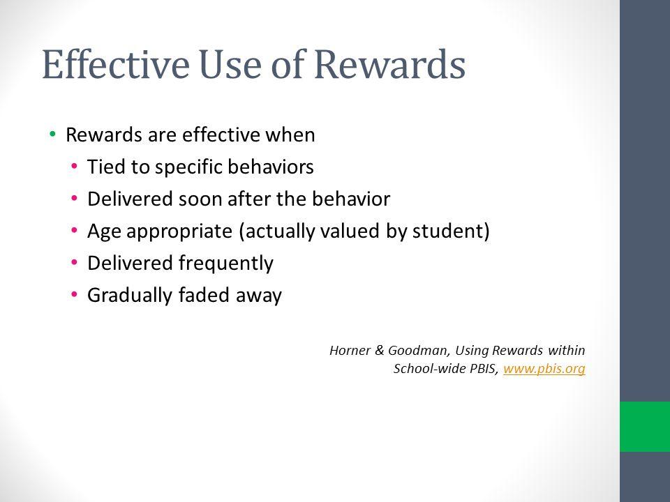 Effective Use of Rewards