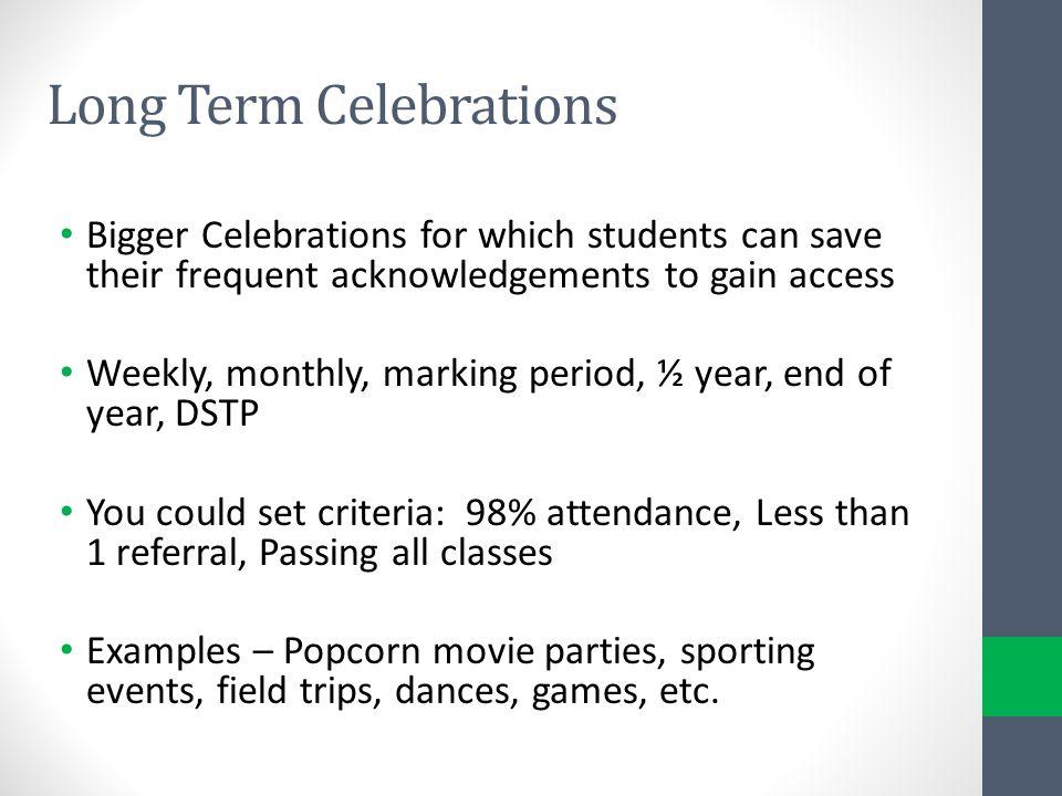 Long Term Celebrations