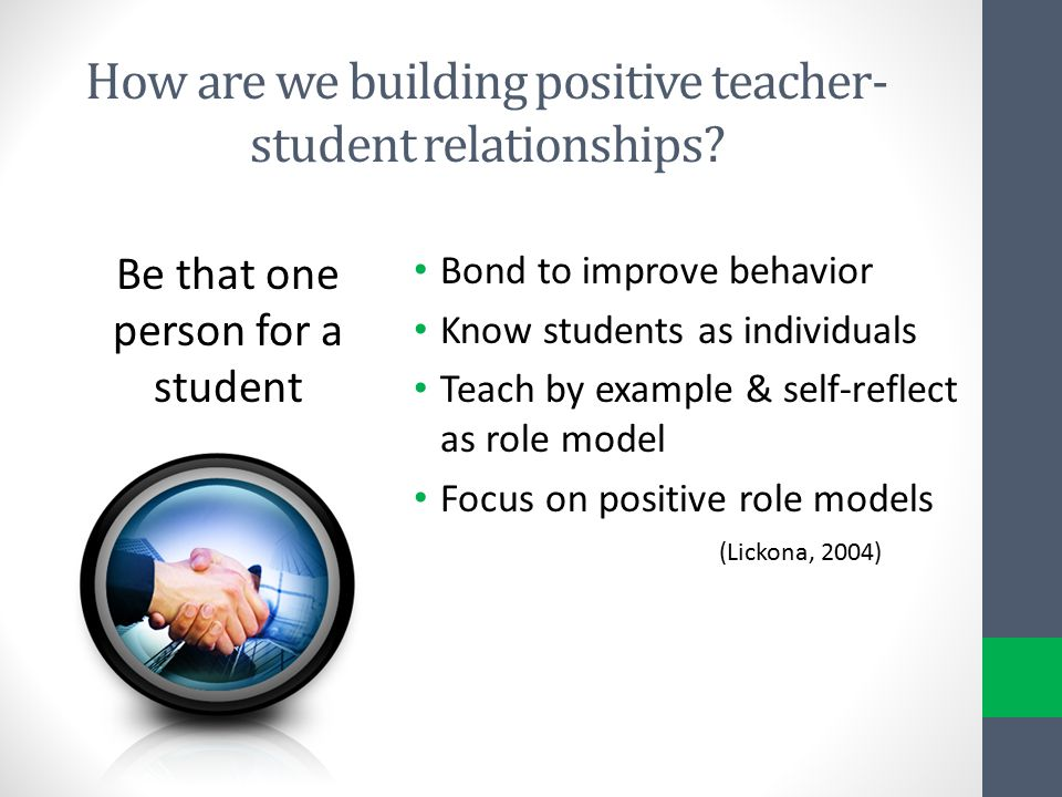 How are we building positive teacher-student relationships
