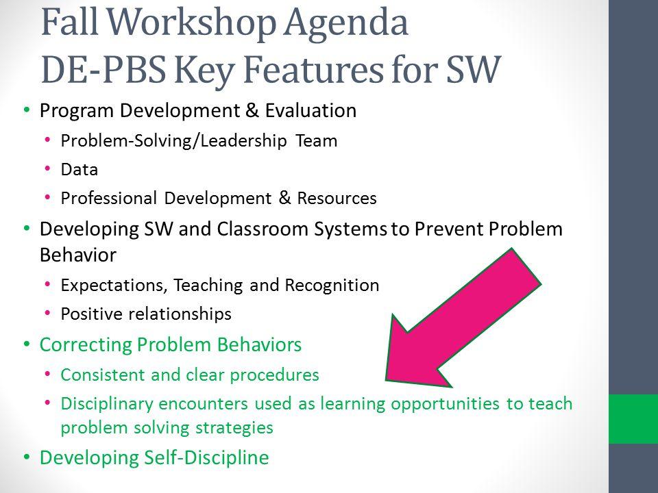 Fall Workshop Agenda DE-PBS Key Features for SW