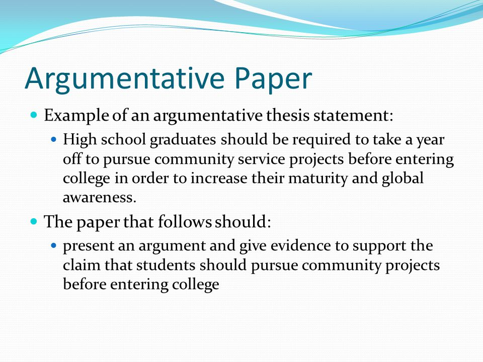 Good thesis statement argumentative paper