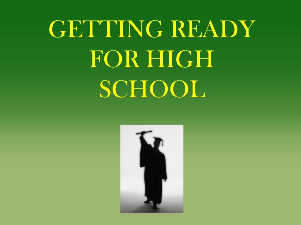 Getting Ready For High School
