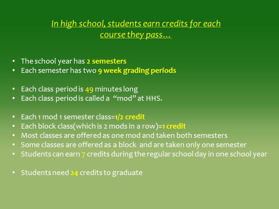 In high school, students earn credits for each course they pass…