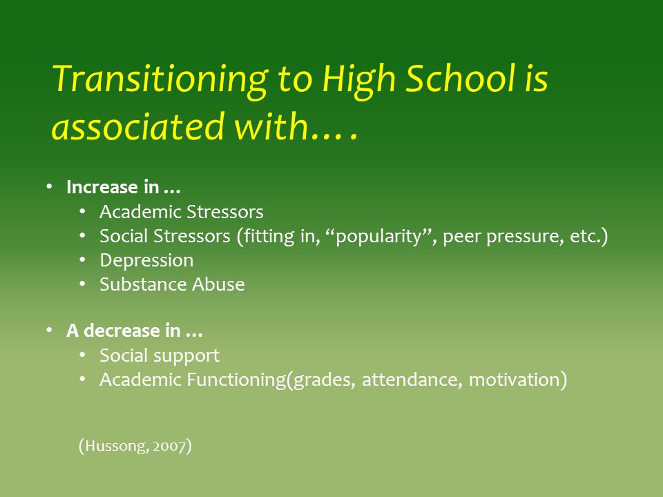 Transitioning to High School is associated with….