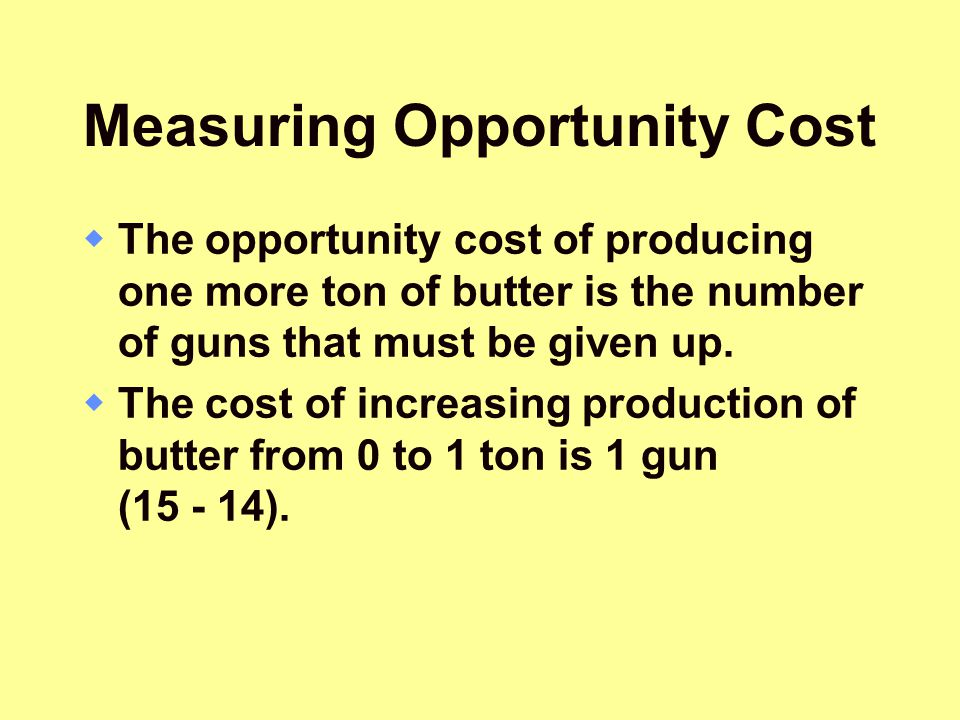Measuring Opportunity Cost