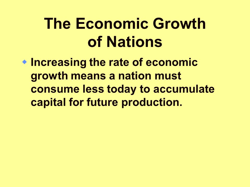 The Economic Growth of Nations