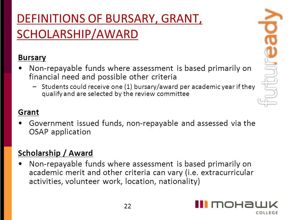 DEFINITIONS OF BURSARY, GRANT, SCHOLARSHIP/AWARD