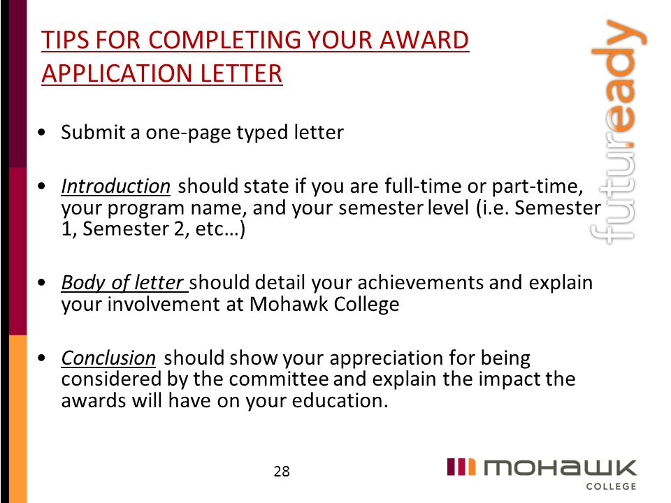 award application letter mohawk college The advanced award letter comparison tool allows you to compare other college characteristics along with the financial aspects of the financial aid packages it displays an evaluation of the two dimensions within a 3x3 grid.