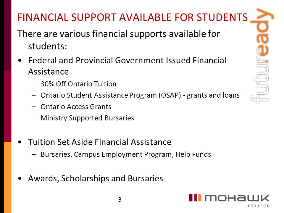 FINANCIAL SUPPORT AVAILABLE FOR STUDENTS