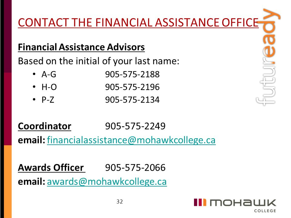 CONTACT THE FINANCIAL ASSISTANCE OFFICE