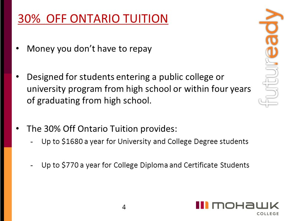 30% OFF ONTARIO TUITION Money you don't have to repay