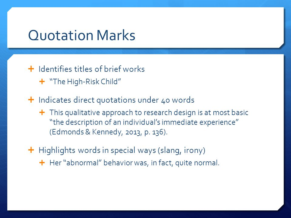Quotation Marks Identifies titles of brief works