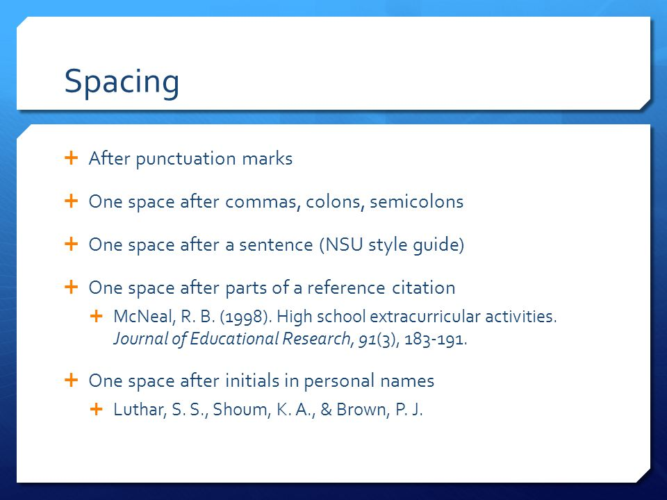 Spacing After punctuation marks