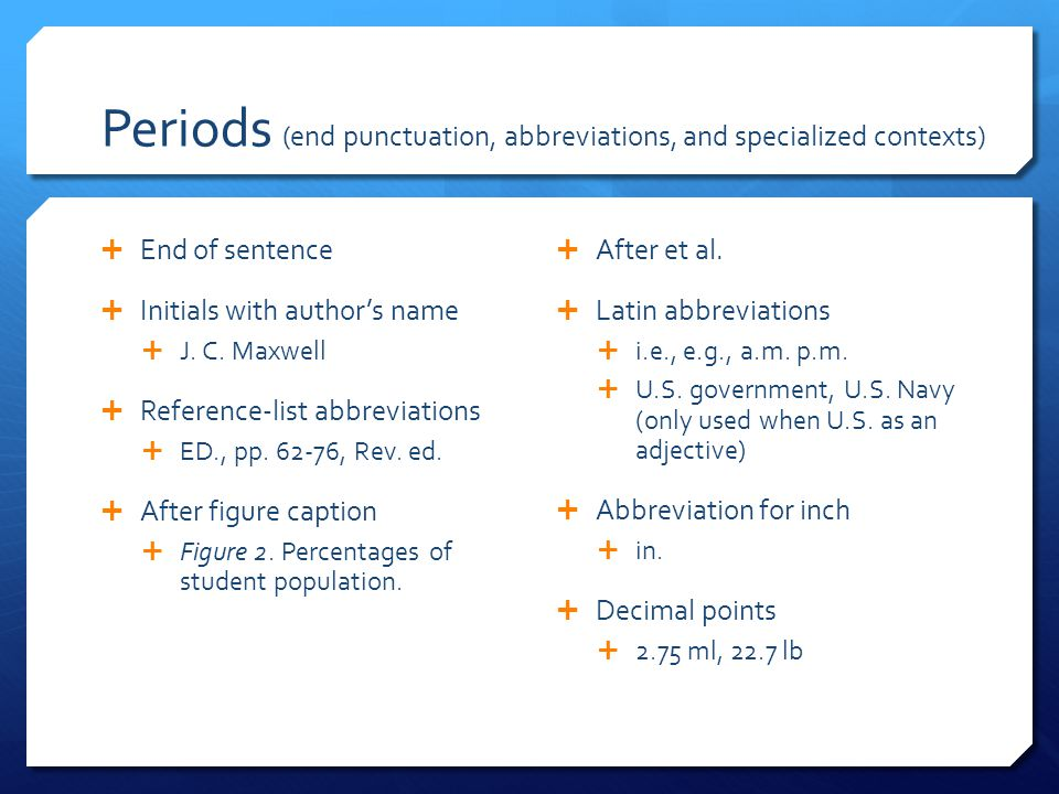 Periods (end punctuation, abbreviations, and specialized contexts)