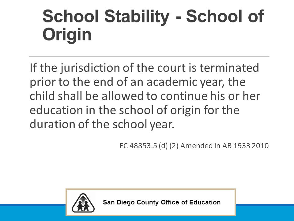 School Stability - School of Origin