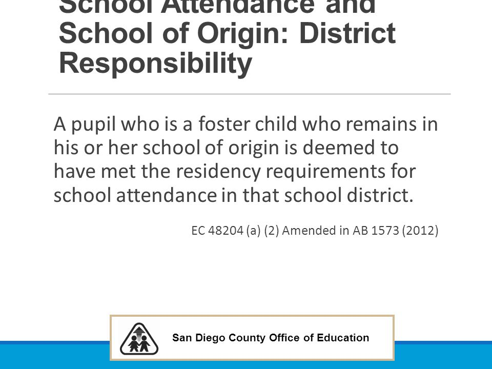 School Attendance and School of Origin: District Responsibility