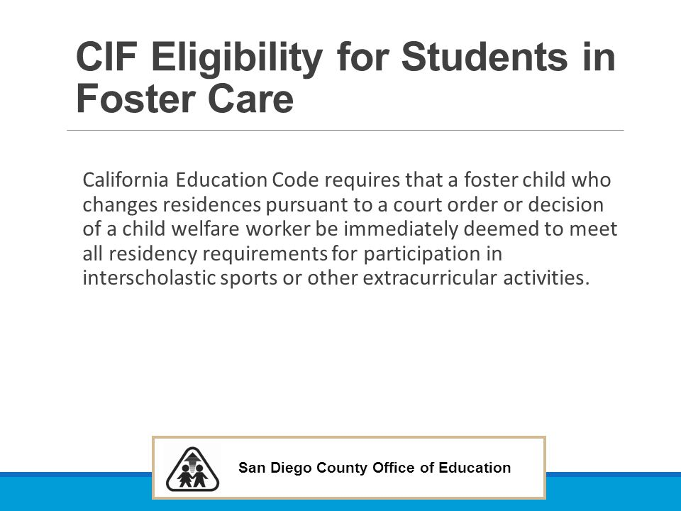 CIF Eligibility for Students in Foster Care