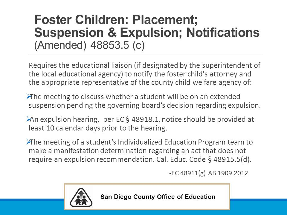 Foster Children: Placement; Suspension & Expulsion; Notifications (Amended) 48853.5 (c)